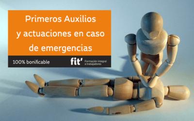 Primeros Auxilios y actuaciones en caso de Emergencias