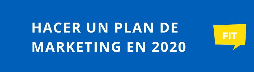 como hacer plan marketing digital en 2020 pasos a seguir sencillos