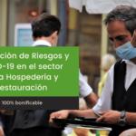 Prevención de riesgos y COVID-19 en el sector de la Hospedería y Restauración