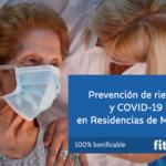 Prevención de riesgos y COVID-19 en el sector Residencias de Mayores