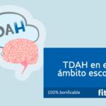 TDAH en el ámbito escolar