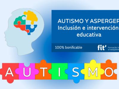 Autismo y Asperger: Inclusión e intervención educativa