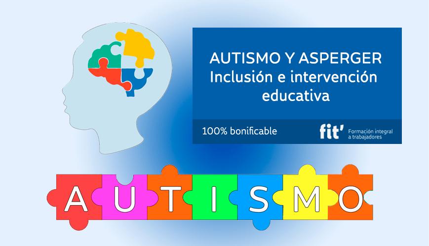 AUTISMO Y ASPERGER – INCLUSION E INTERVENCION EDUCATIVA-min