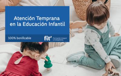 Atención Temprana en la Educación Infantil