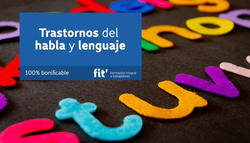 trastornos del habla y lenguaje formación bonificada para educación docentes pedagogía