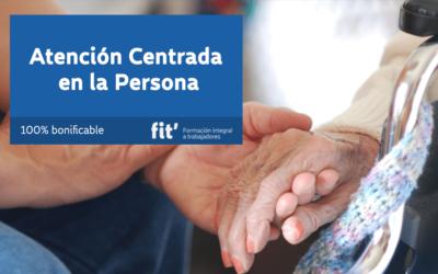 Atención Centrada en la Persona (ACP)