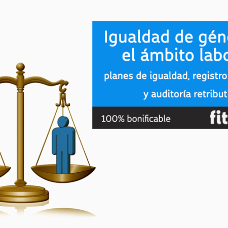 Igualdad de género en el ámbito laboral: planes de igualdad, registro retributivo y auditoría retributiva