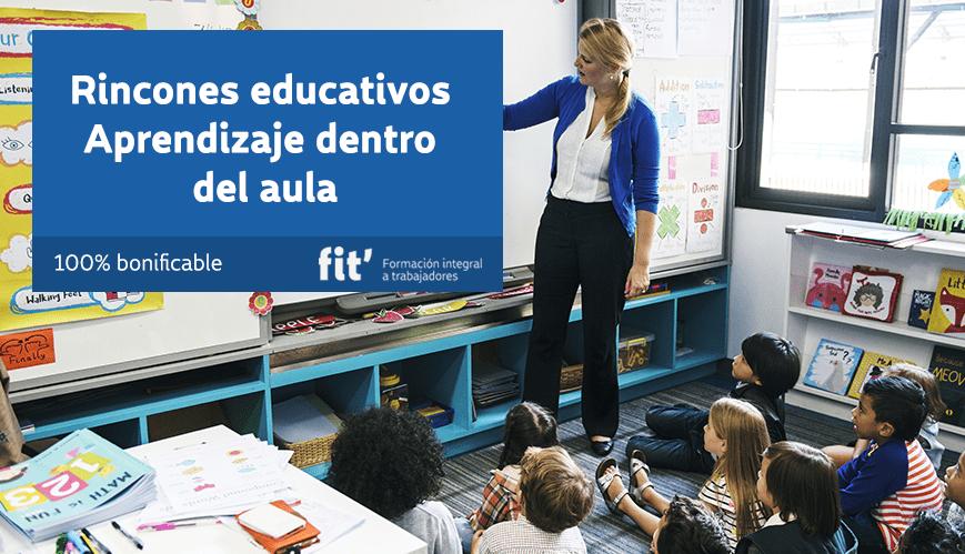 rincones educativos – aprendizaje dentro del aula