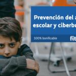 Prevención del acoso escolar y ciberbullying